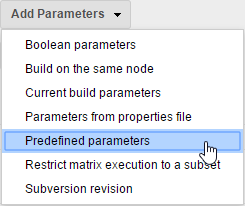 Add parameters -> Predefined parameters